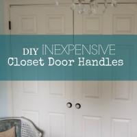 How to Add Inexpensive Door Handles to Closet Doors