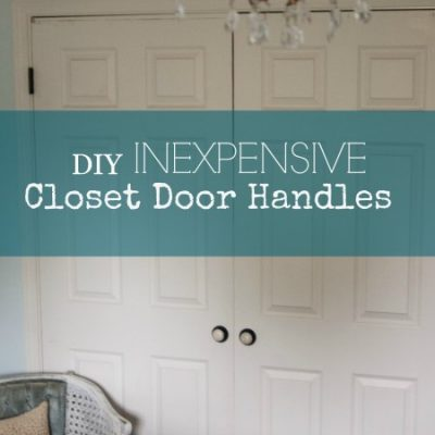 How to Add Inexpensive Decorative Handles to Closet Doors