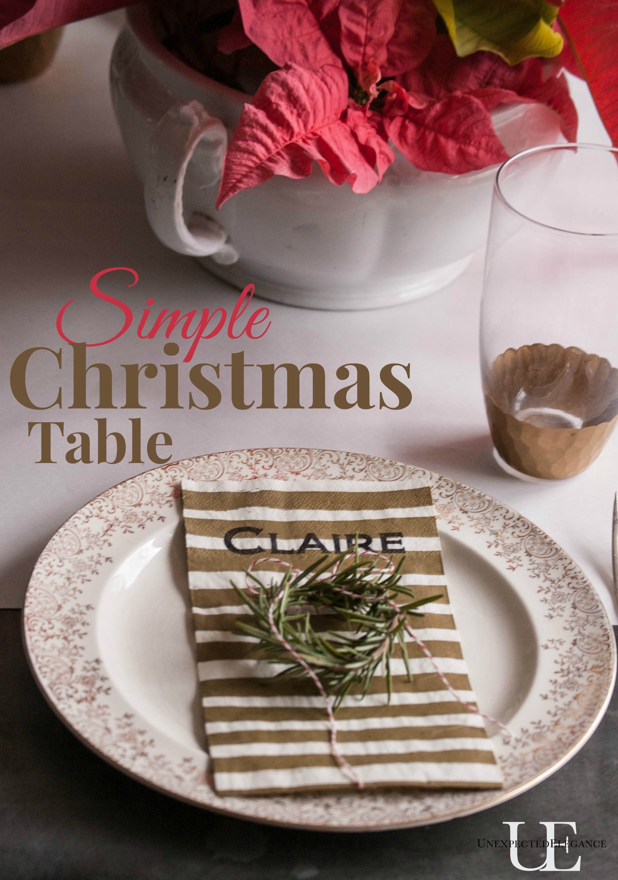 Quick And Easy Christmas Table Unexpected Elegance