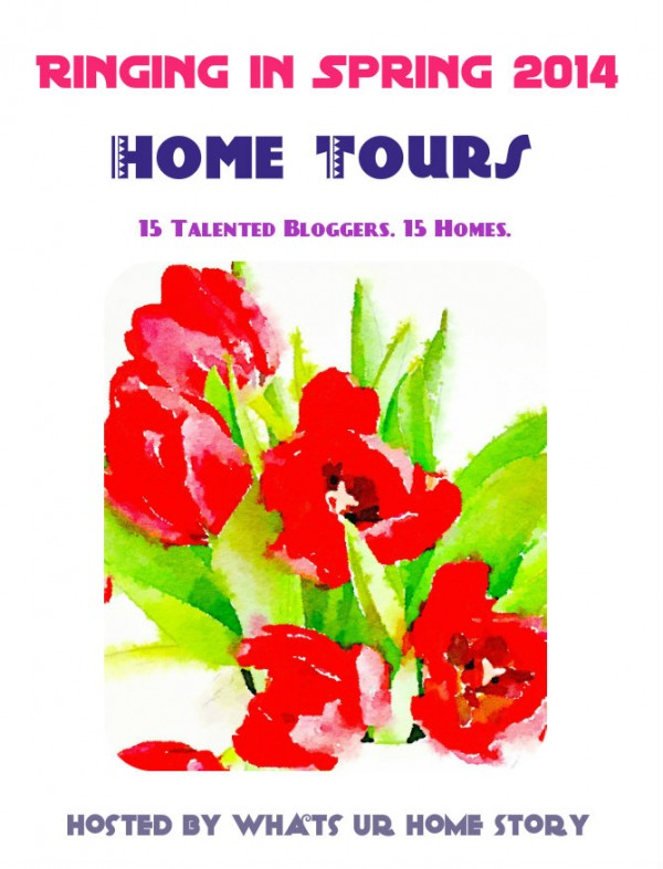 Ringing in Spring 2014 Home Tour