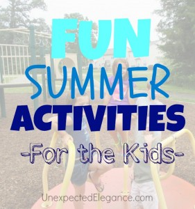 Fun Summer Activities for the Kids