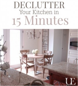 Declutter your kitchen is JUST 15 MINUTES!