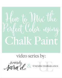 How to Mix the Perfect Color Using Chalk Paint