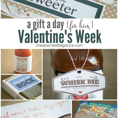 A week of Valentine Gifts for HIM