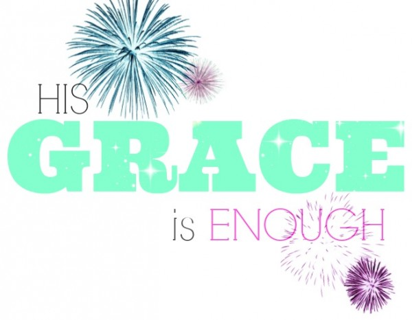 His GRACE is enough printable