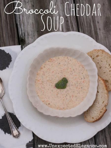 Broccoli Cheddar Soup Recipe from Unexpected Elegance