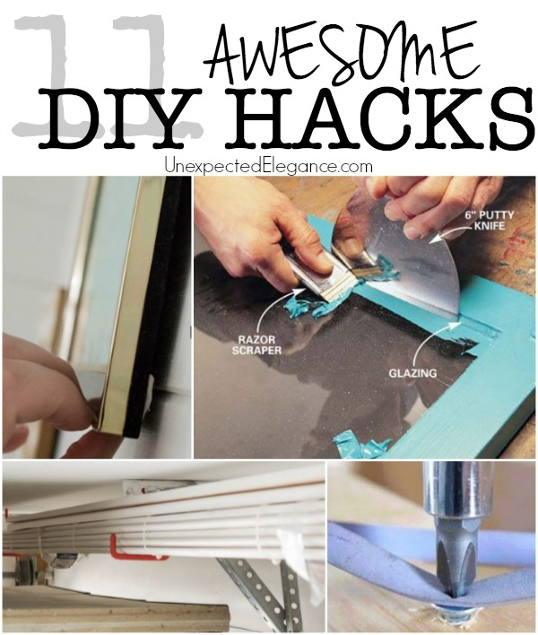 11 Awesome DIY Hacks