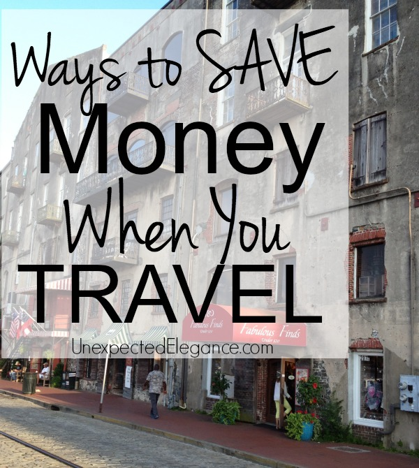 How to Save Money When You Are Traveling