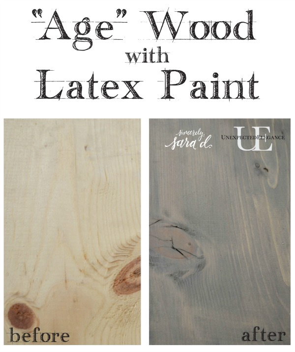 How To Achieve A Weathered Look Using Latex Paint Unexpected